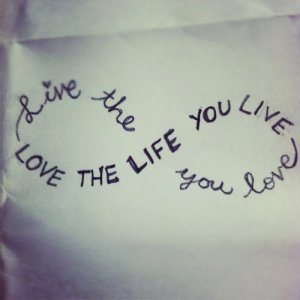 live-the-life-you-love-inspirational-quote-motivation-picture-image-advice_large